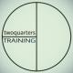 twoquarters training